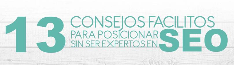 Infografía_13 Consejos Facilitos Para Posicionar SinSer Expertos En SEO 1_Post Blog MissisMarketing